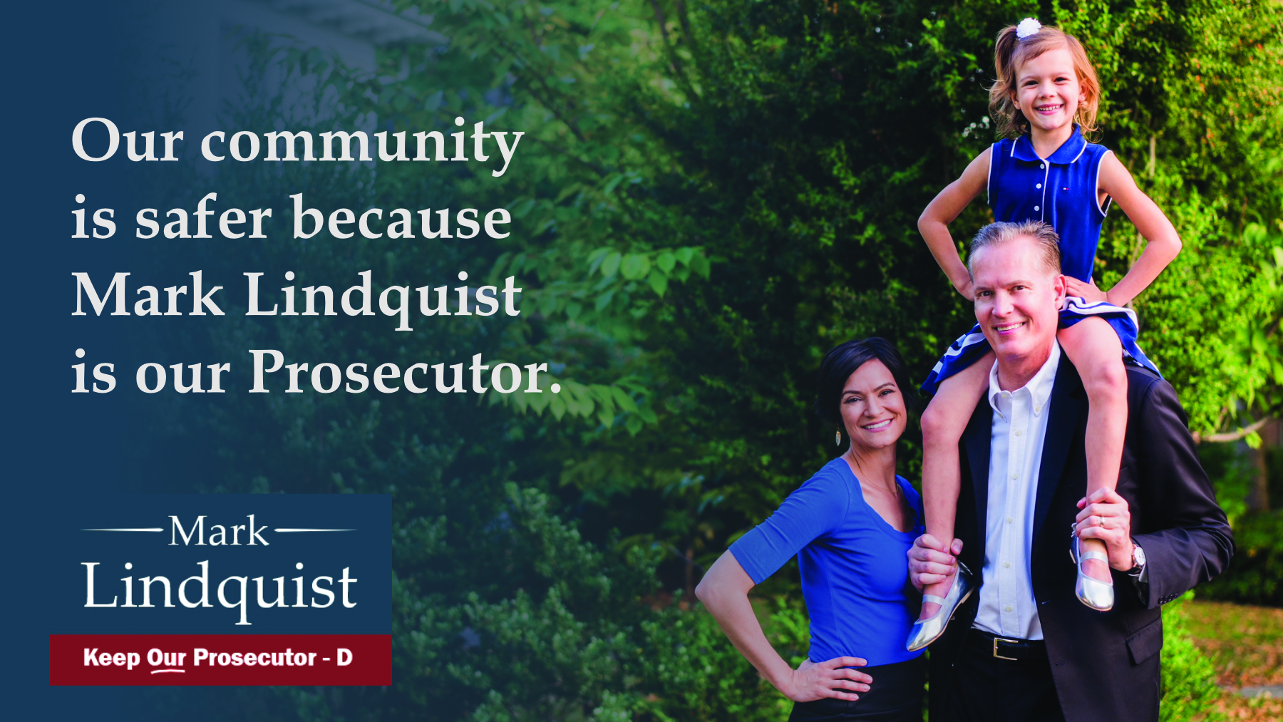 Our Community is Safer Because Mark Lindquist is Our Prosecutor
